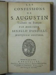 Les Confessions de S. Augustin, 1675.